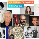 top-fashion-designers-in-the-world